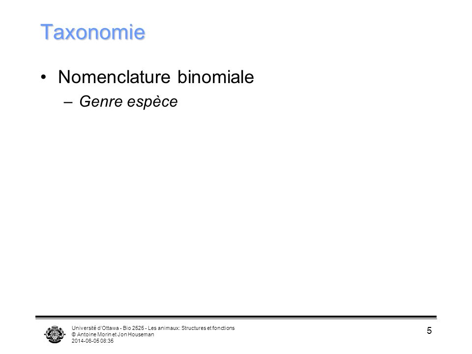 Taxonomie Nomenclature binomiale Genre espèce