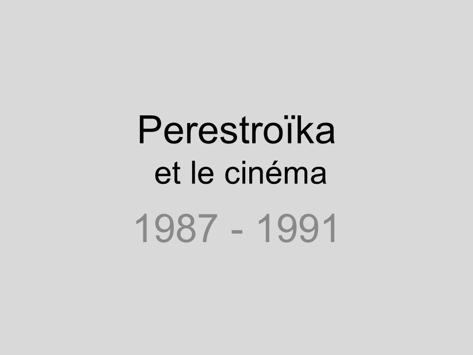 Perestroïka et le cinéma