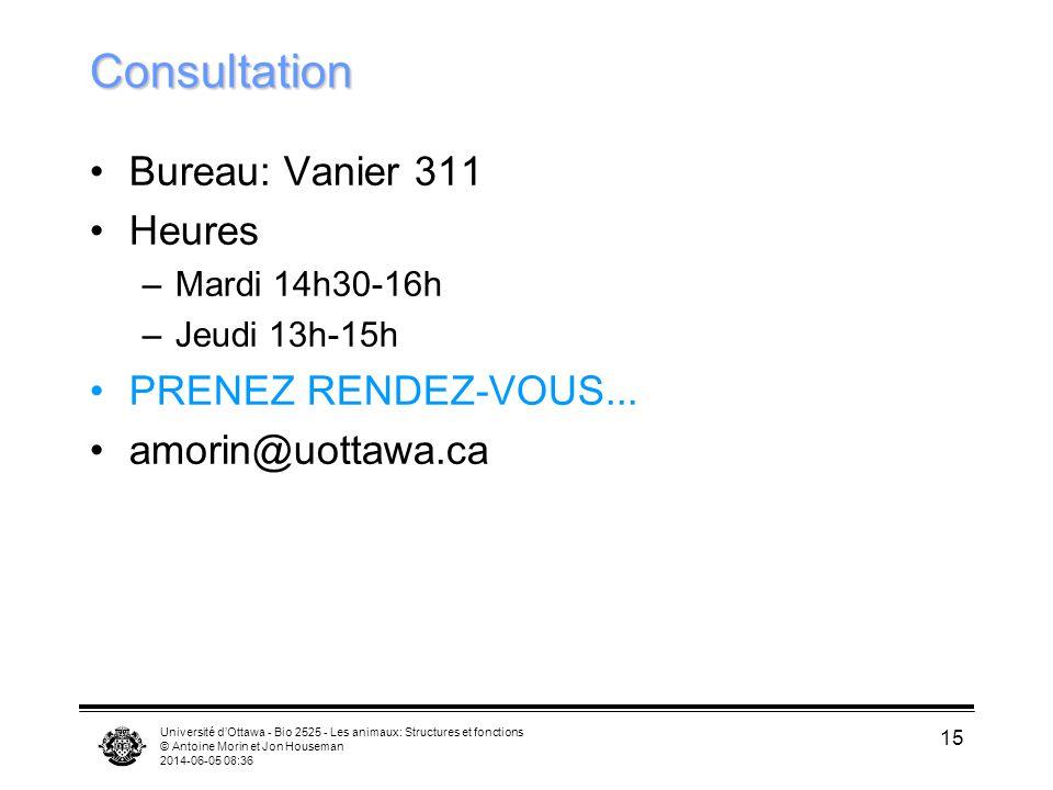 Consultation Bureau: Vanier 311 Heures PRENEZ RENDEZ-VOUS...