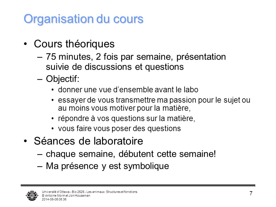 Organisation du cours Cours théoriques Séances de laboratoire