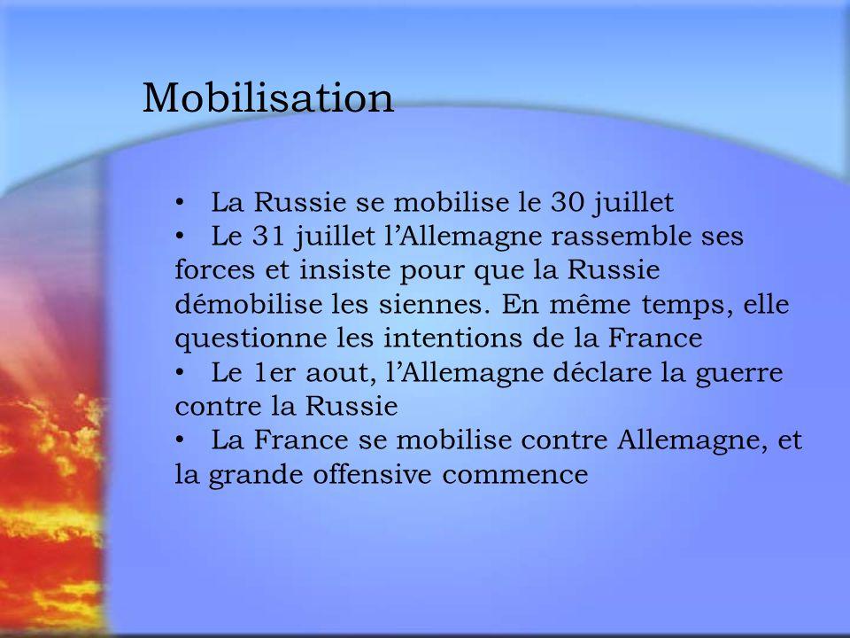 Mobilisation La Russie se mobilise le 30 juillet