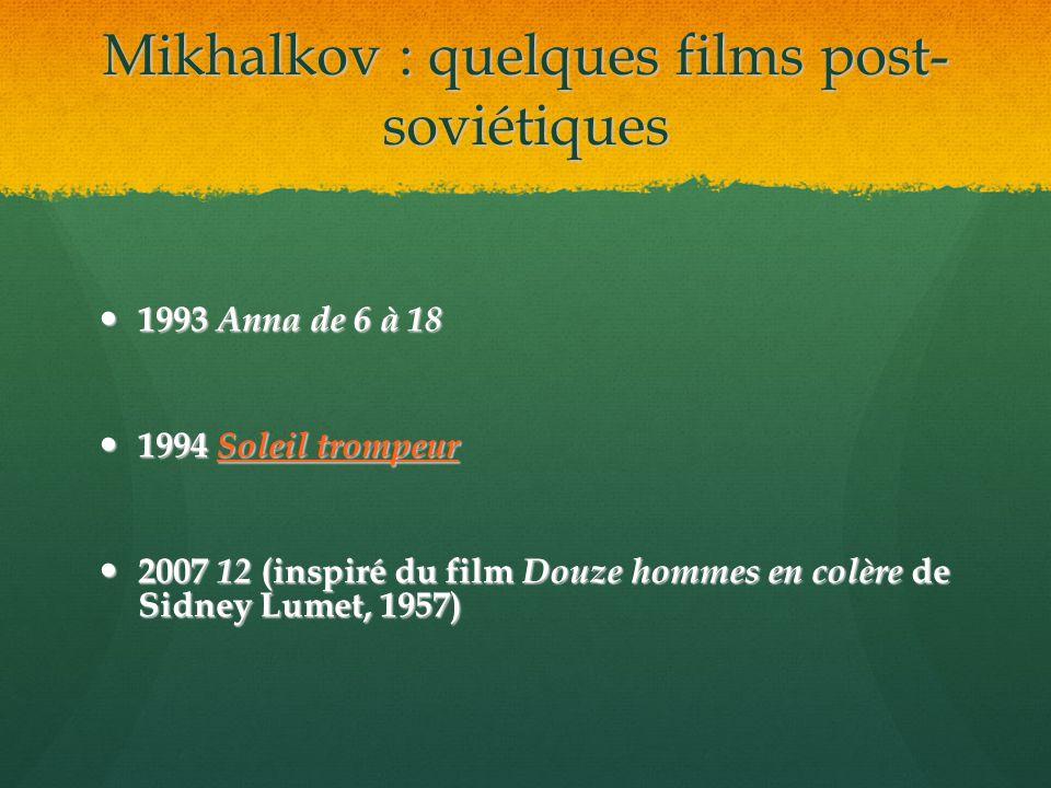 Mikhalkov : quelques films post-soviétiques