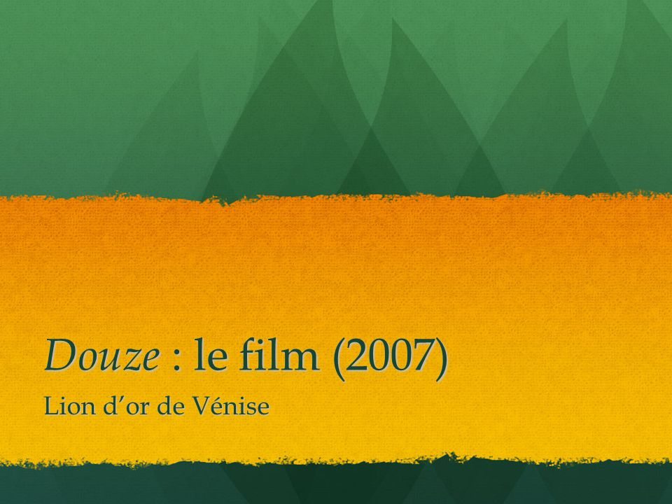Douze : le film (2007) Lion d'or de Vénise