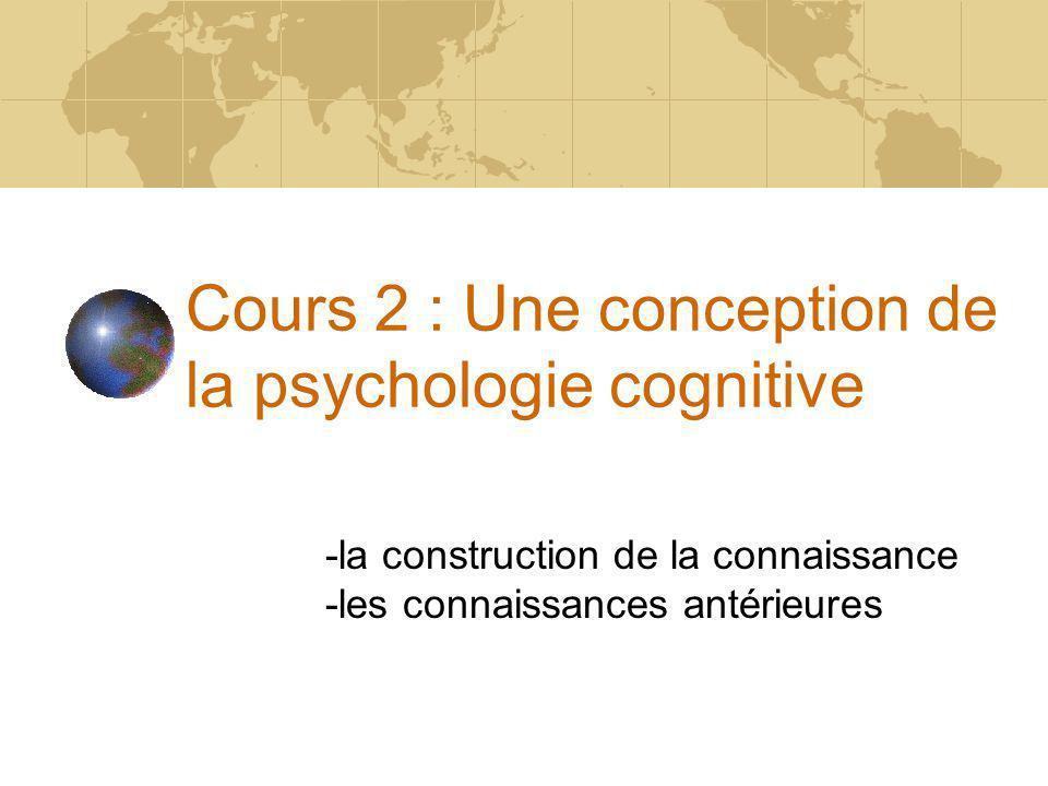 Cours 2 : Une conception de la psychologie cognitive