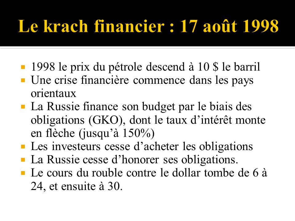 Le krach financier : 17 août 1998