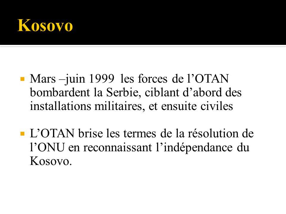 Kosovo Mars –juin 1999 les forces de l'OTAN bombardent la Serbie, ciblant d'abord des installations militaires, et ensuite civiles.