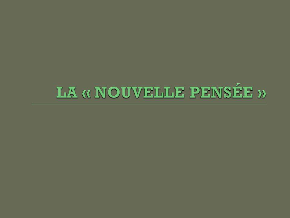LA « NOUVELLE PENSÉE »