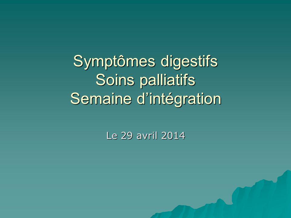 Symptômes digestifs Soins palliatifs Semaine d'intégration