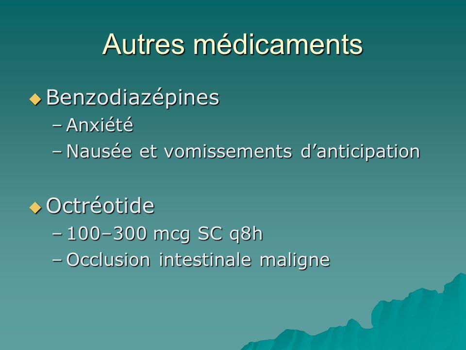 Autres médicaments Benzodiazépines Octréotide Anxiété