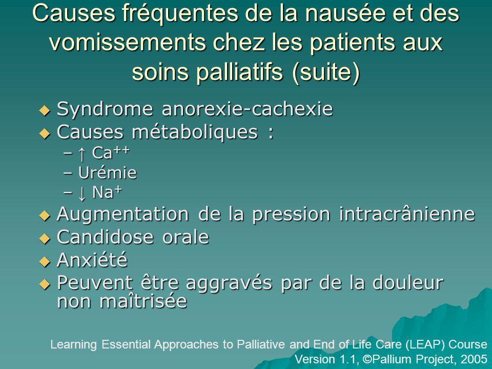 Causes fréquentes de la nausée et des vomissements chez les patients aux soins palliatifs (suite)