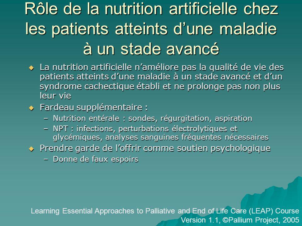 Rôle de la nutrition artificielle chez les patients atteints d'une maladie à un stade avancé