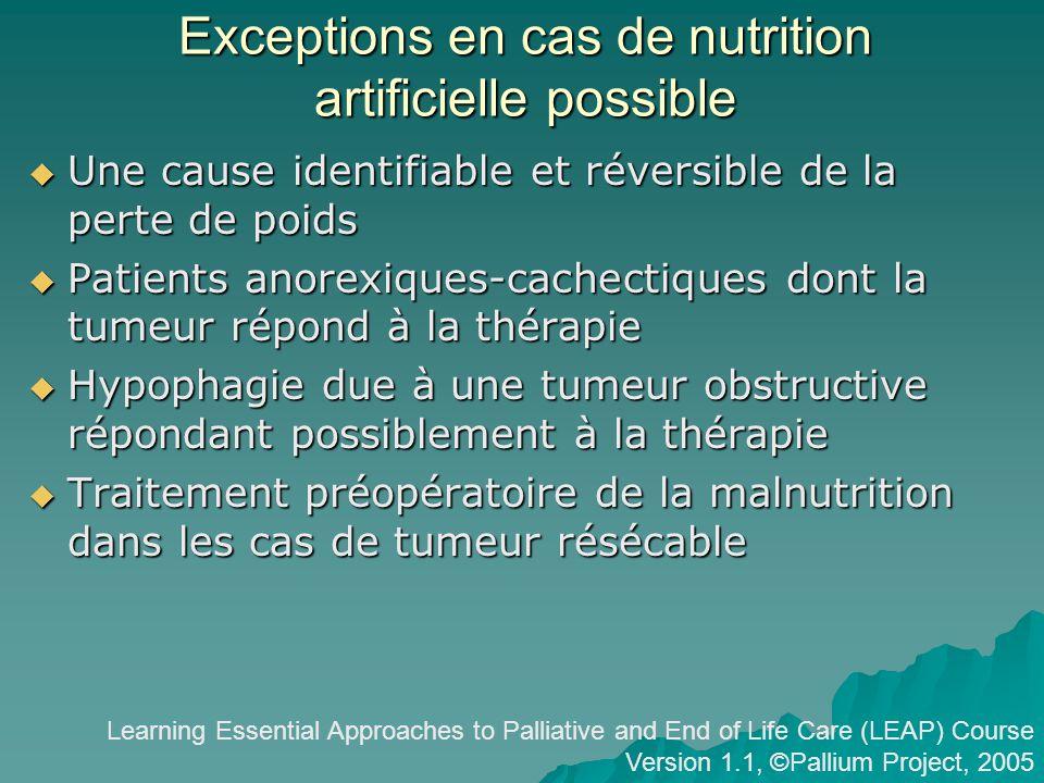 Exceptions en cas de nutrition artificielle possible