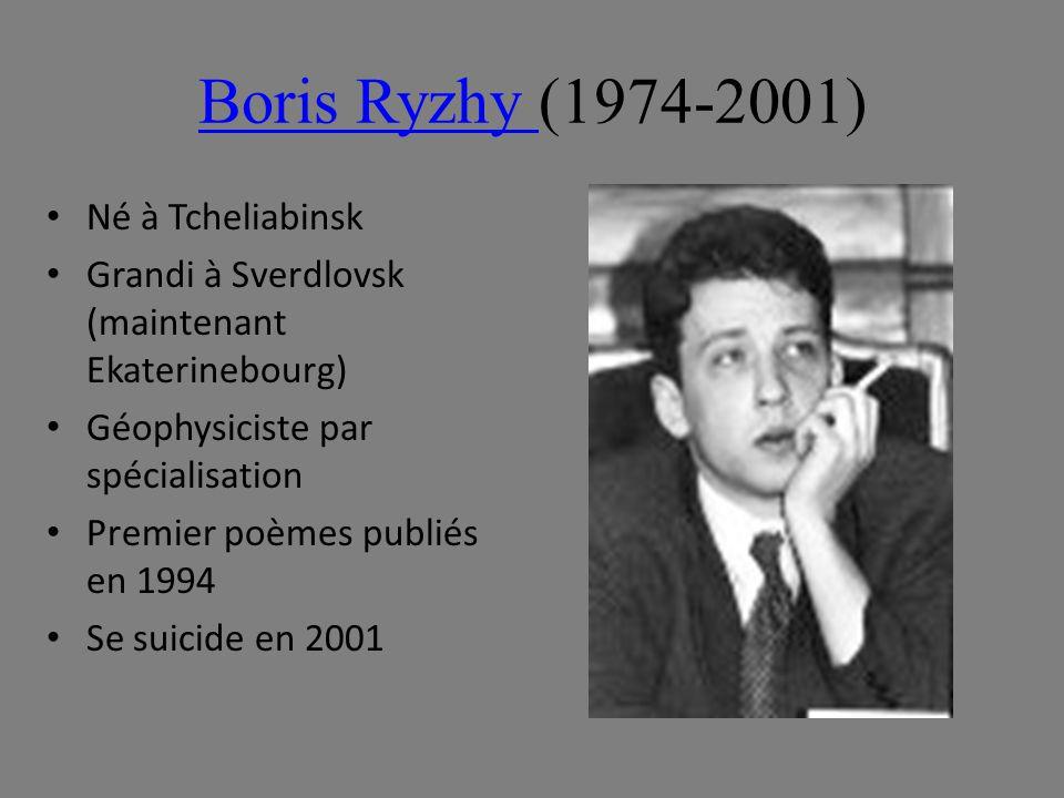Boris Ryzhy (1974-2001) Né à Tcheliabinsk