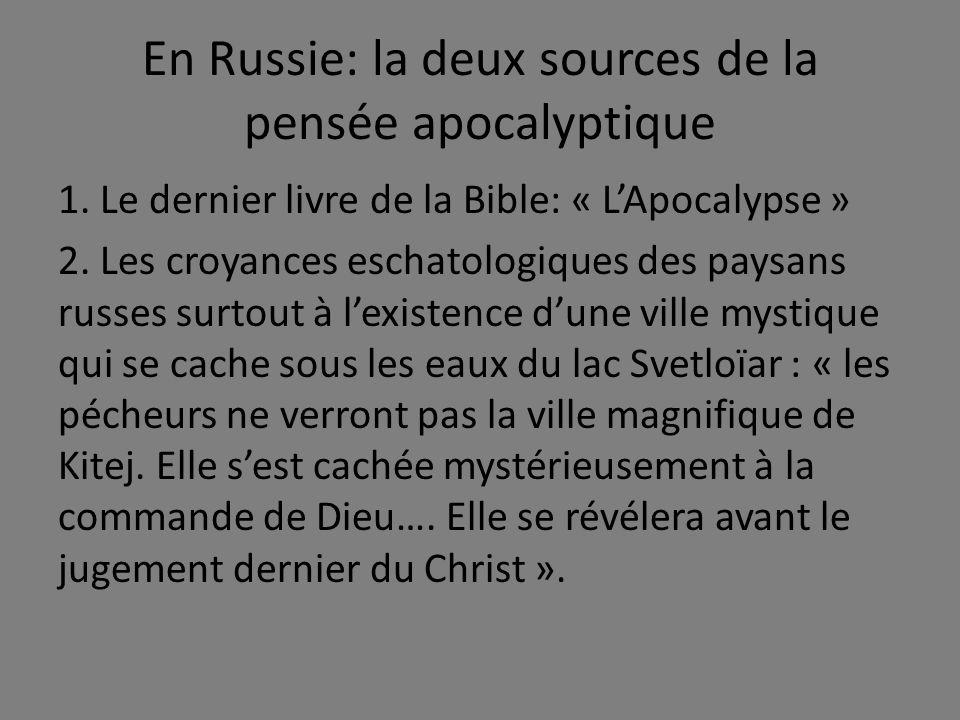 En Russie: la deux sources de la pensée apocalyptique