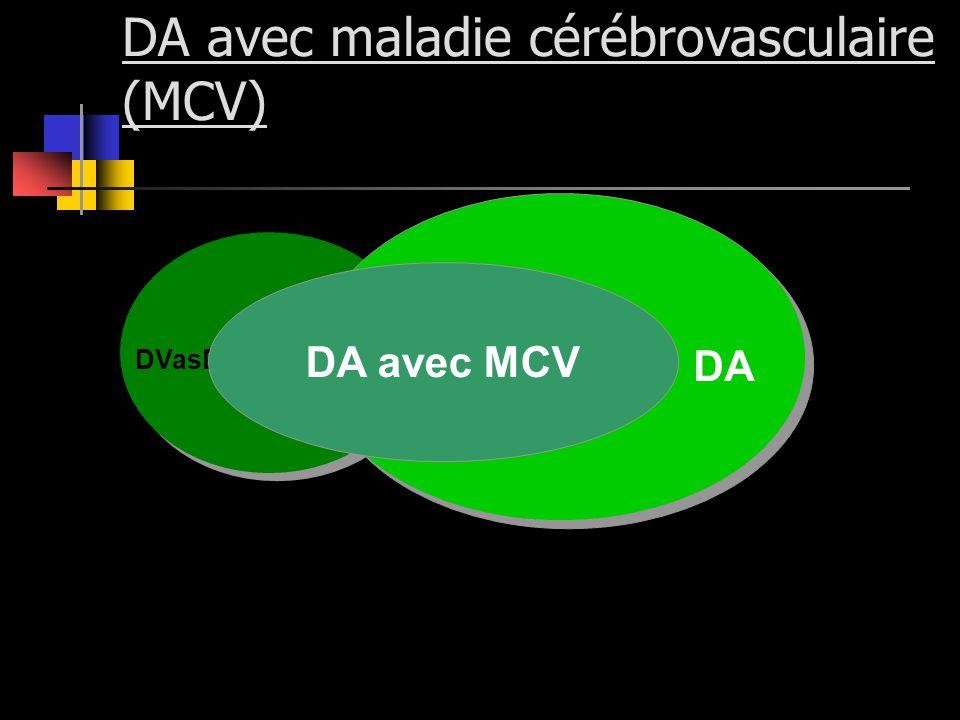 DA avec maladie cérébrovasculaire (MCV)