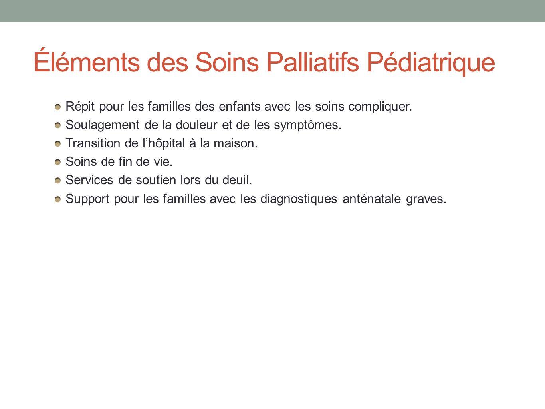 Éléments des Soins Palliatifs Pédiatrique