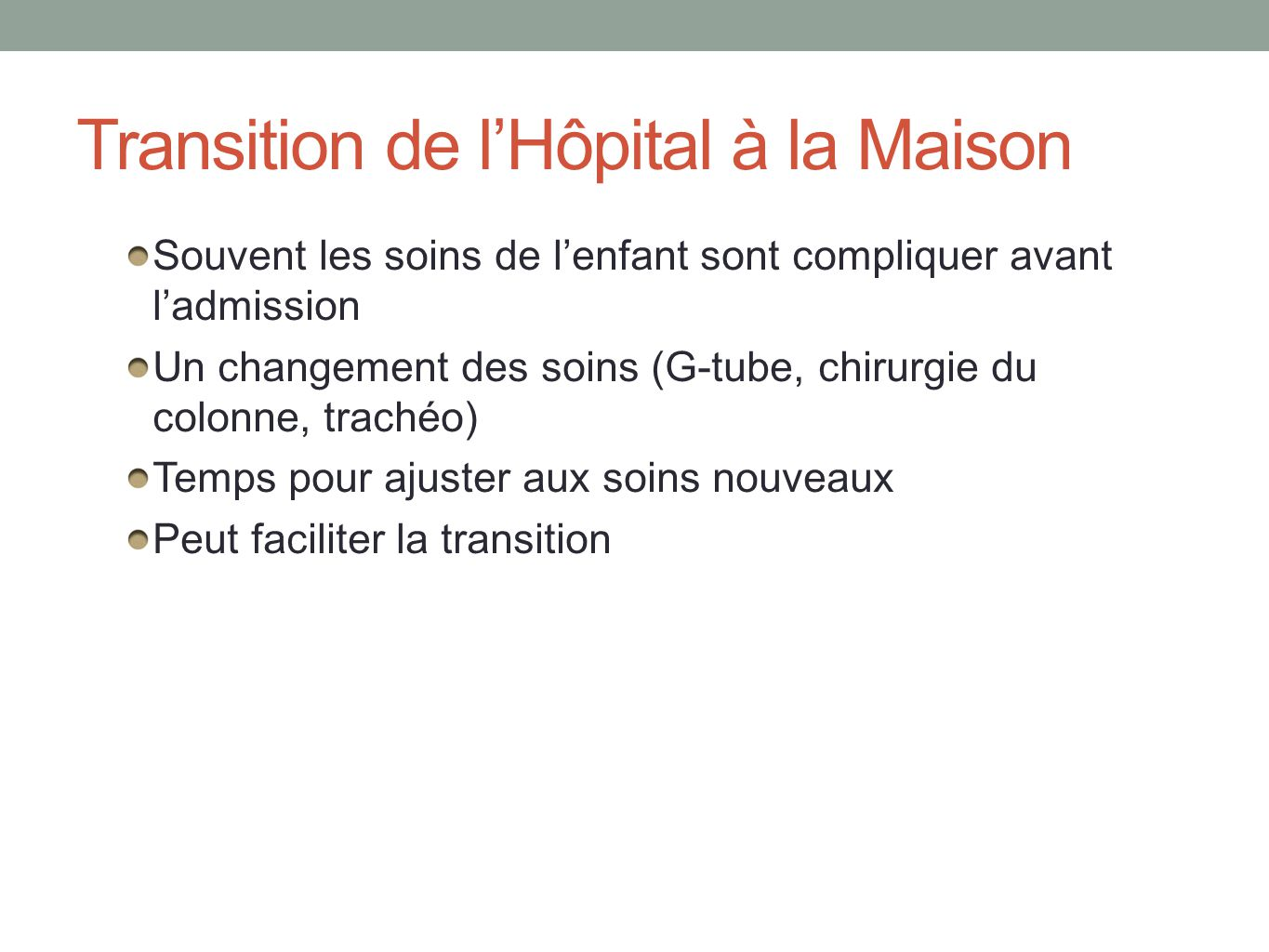 Transition de l'Hôpital à la Maison