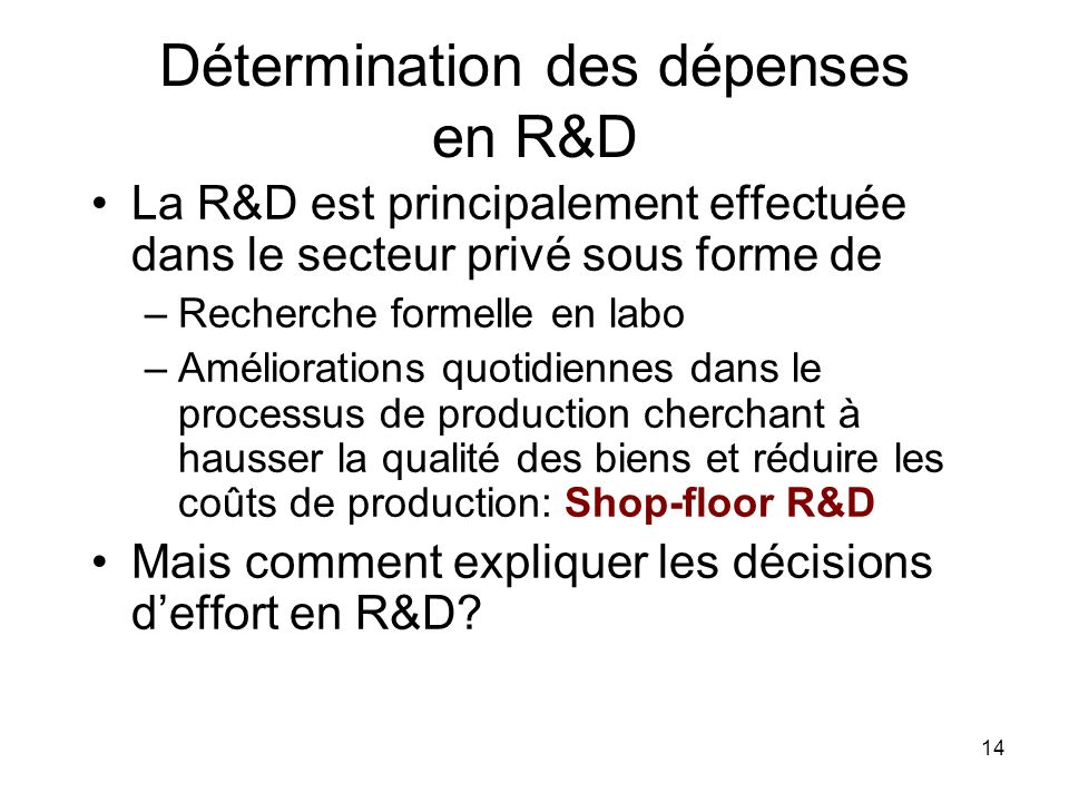Détermination des dépenses en R&D