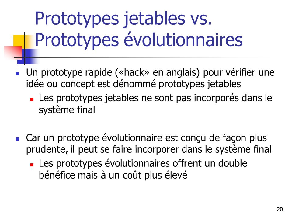 Prototypes jetables vs. Prototypes évolutionnaires