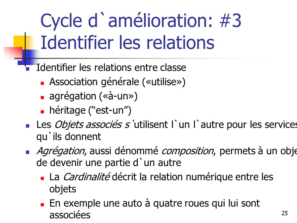 Cycle d`amélioration: #3 Identifier les relations