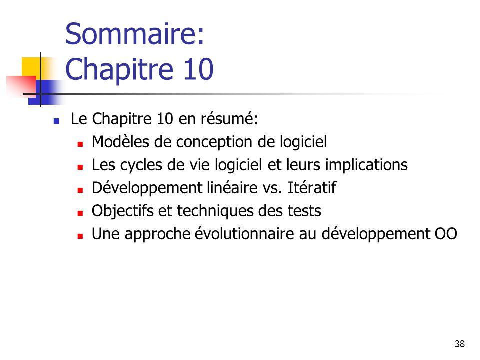 Sommaire: Chapitre 10 Le Chapitre 10 en résumé: