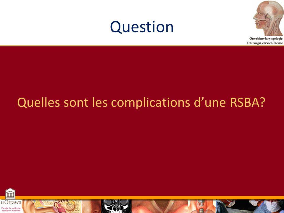 Question Quelles sont les complications d'une RSBA