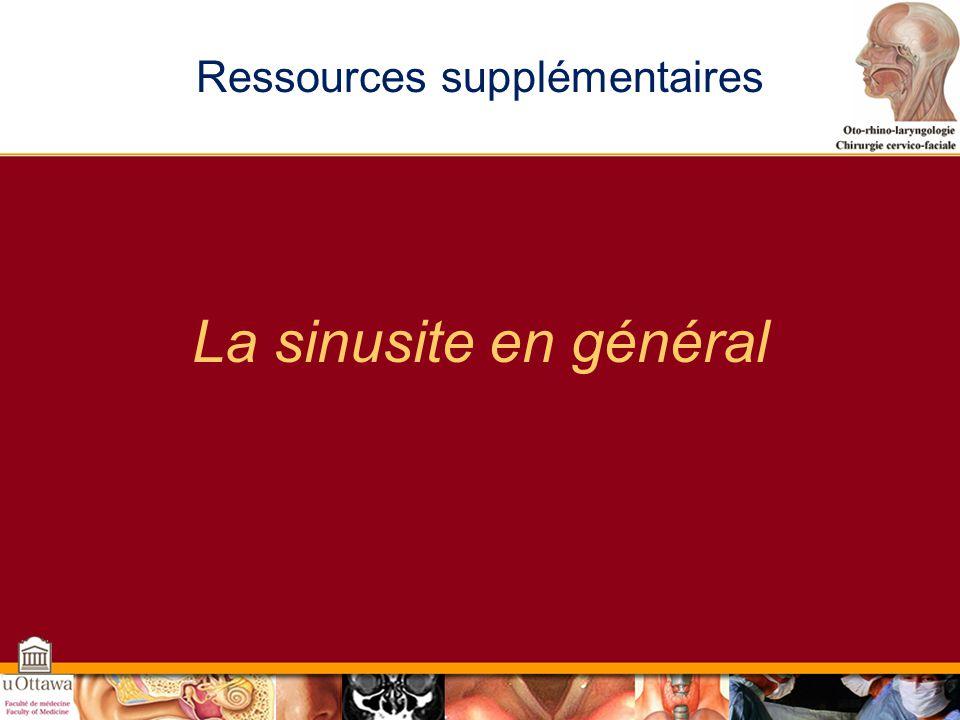 Ressources supplémentaires La sinusite en général