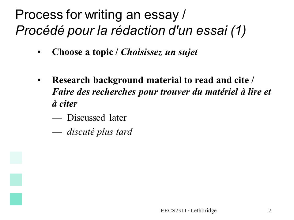 Process for writing an essay / Procédé pour la rédaction d un essai (1)