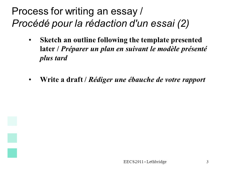 Process for writing an essay / Procédé pour la rédaction d un essai (2)