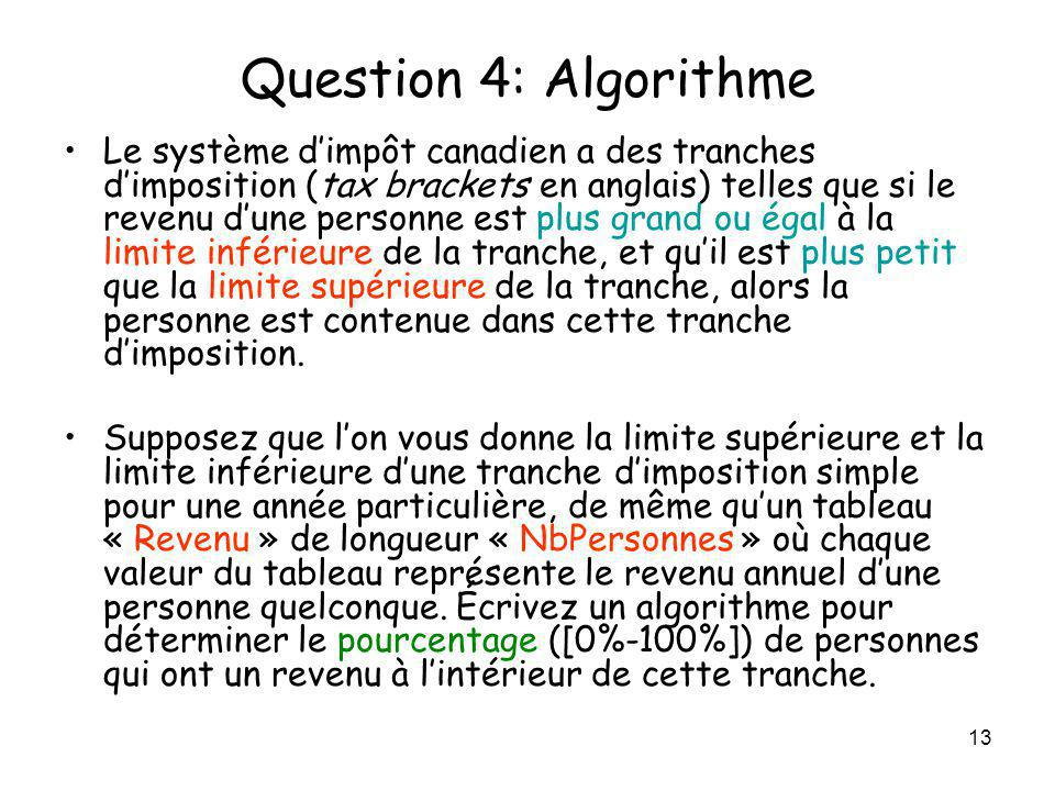 Question 4: Algorithme