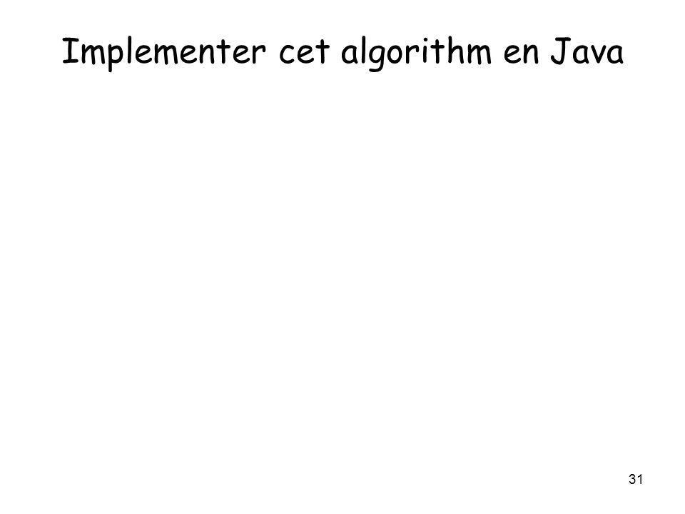 Implementer cet algorithm en Java