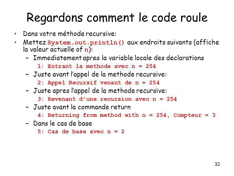 Regardons comment le code roule