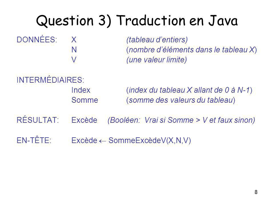 Question 3) Traduction en Java
