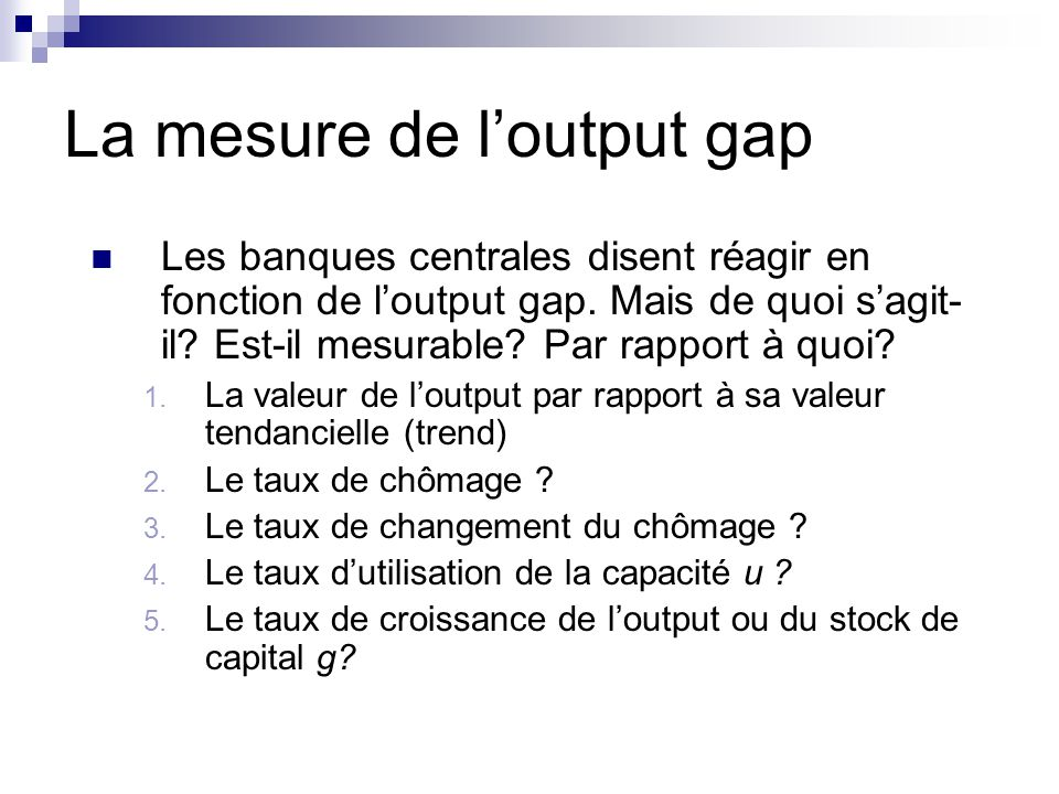 La mesure de l'output gap