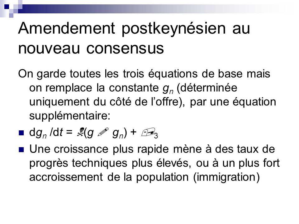 Amendement postkeynésien au nouveau consensus