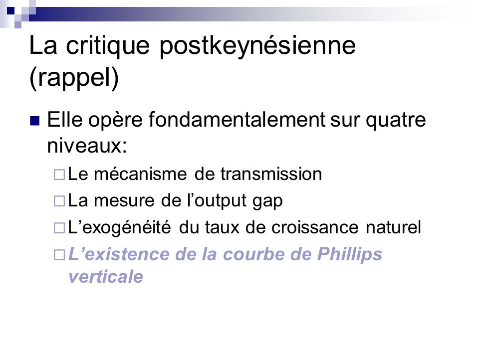 La critique postkeynésienne (rappel)