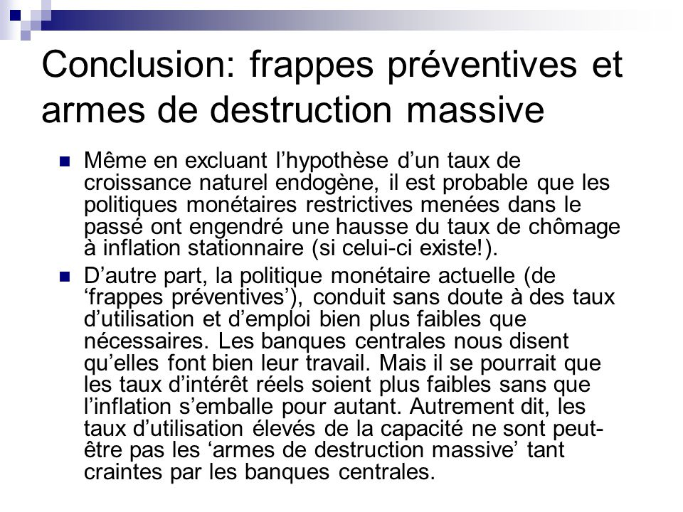 Conclusion: frappes préventives et armes de destruction massive