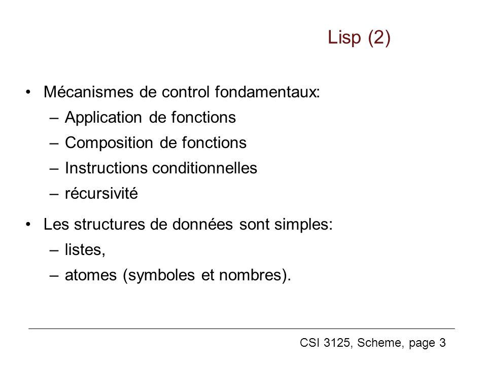 Lisp (2) Mécanismes de control fondamentaux: Application de fonctions