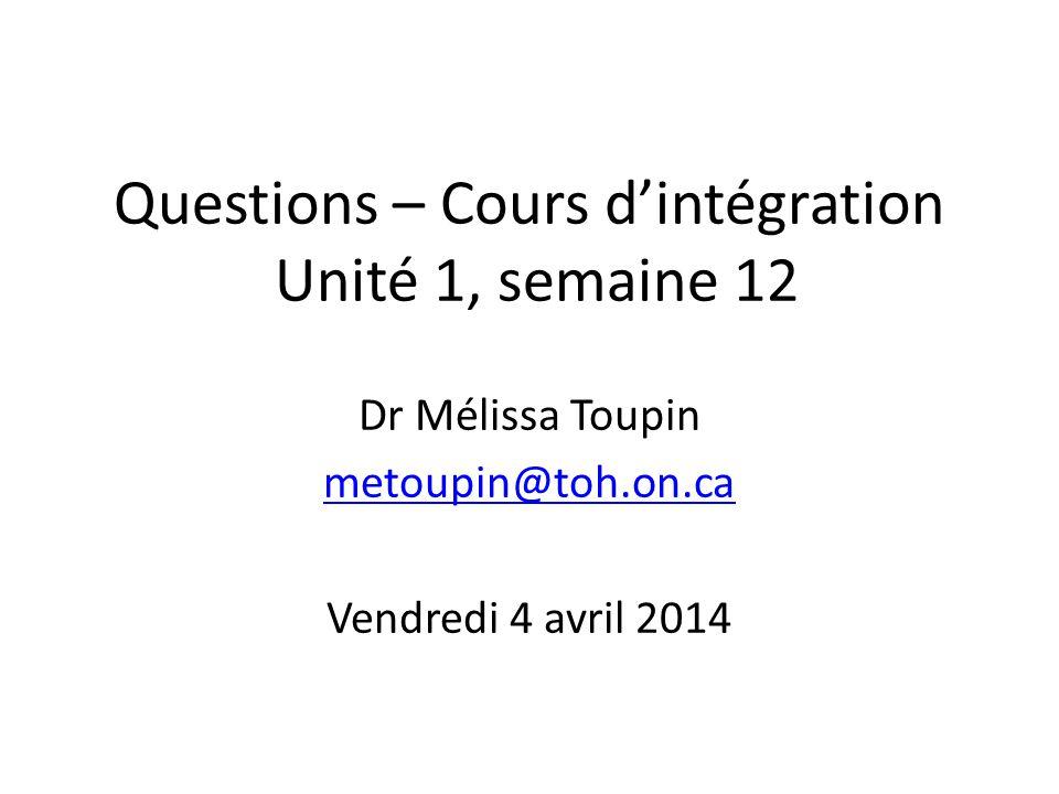Questions – Cours d'intégration Unité 1, semaine 12