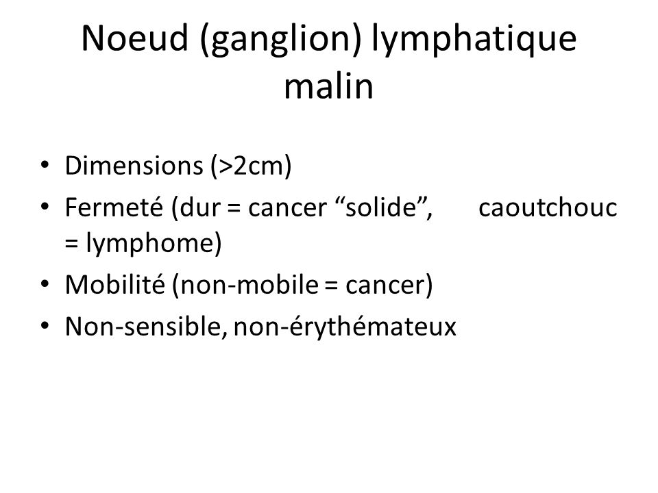 Noeud (ganglion) lymphatique malin