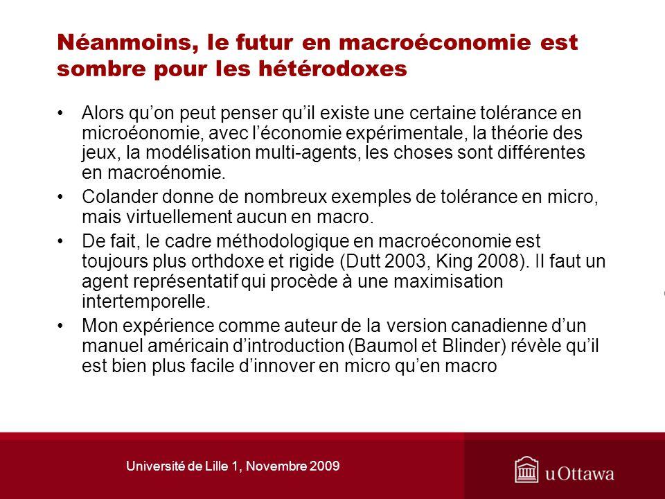 Néanmoins, le futur en macroéconomie est sombre pour les hétérodoxes