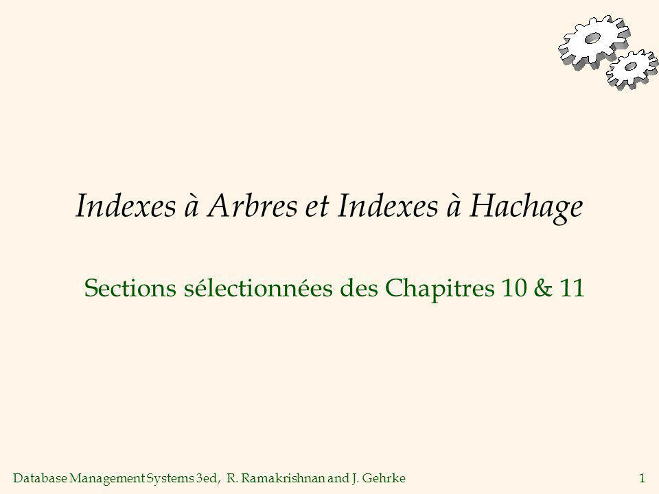 Indexes à Arbres et Indexes à Hachage
