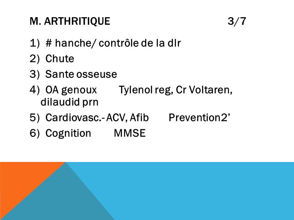 M. Arthritique 3/7