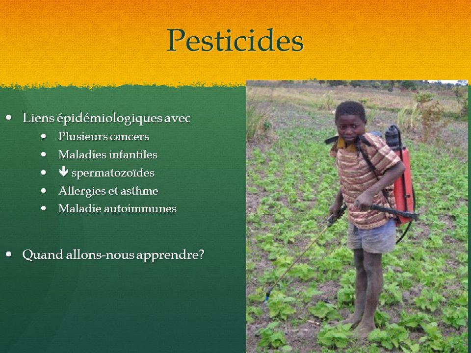 Pesticides Liens épidémiologiques avec Quand allons-nous apprendre