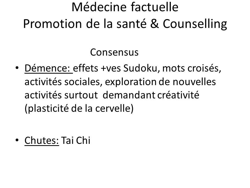 Médecine factuelle Promotion de la santé & Counselling