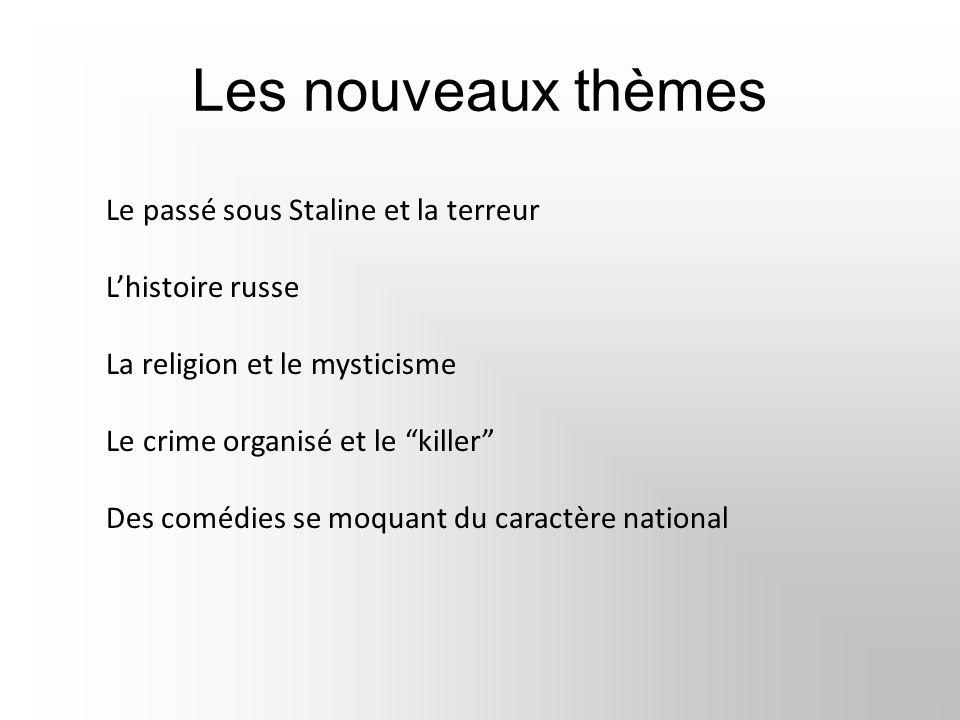 Les nouveaux thèmes L'histoire russe La religion et le mysticisme