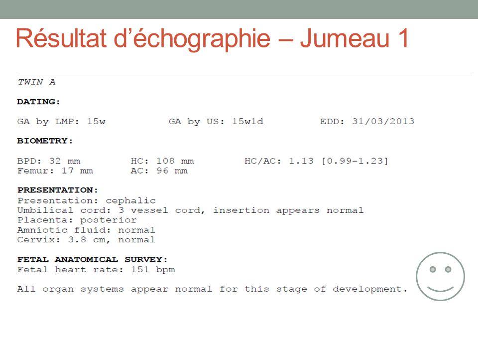 Résultat d'échographie – Jumeau 1