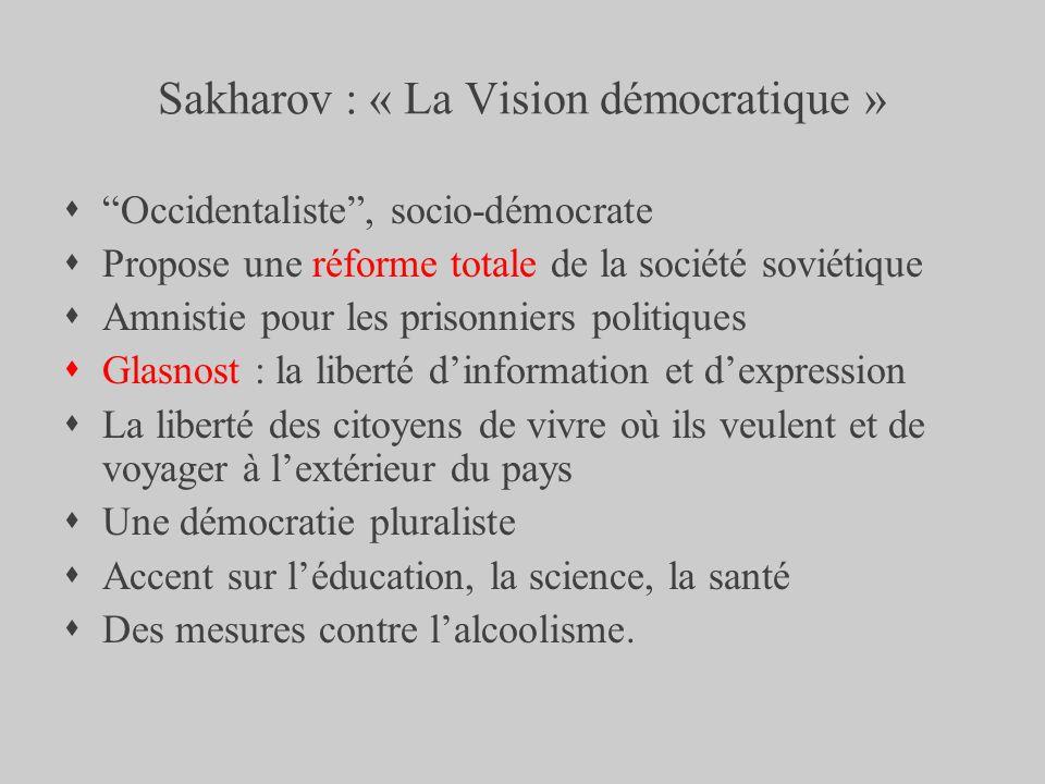 Sakharov : « La Vision démocratique »