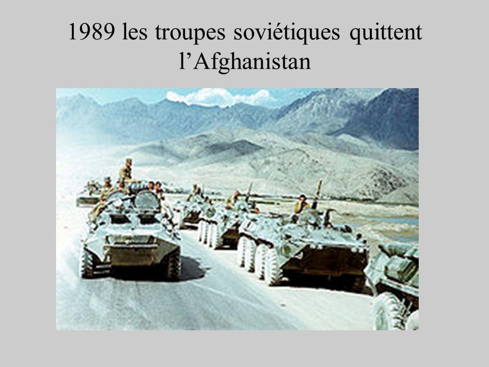 1989 les troupes soviétiques quittent l'Afghanistan