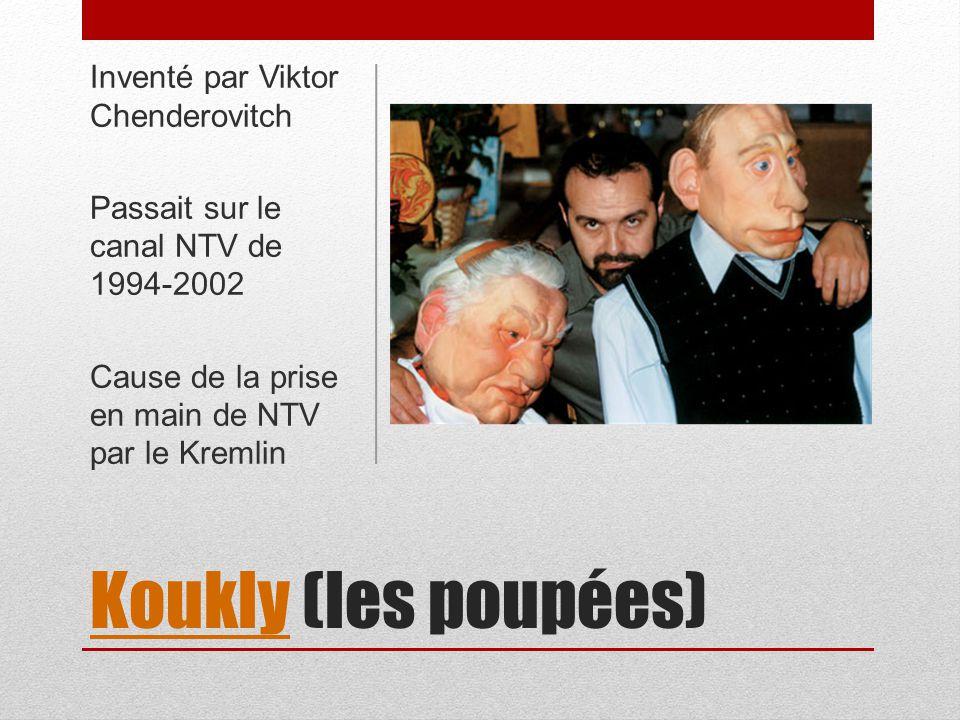 Koukly (les poupées) Inventé par Viktor Chenderovitch